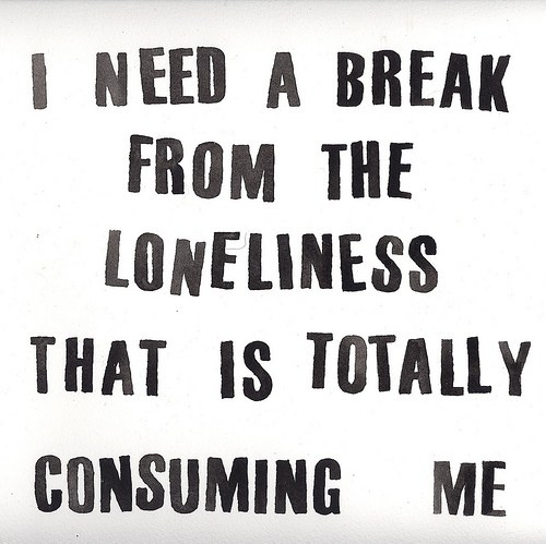 Some Lonely Quotes: Loneliness